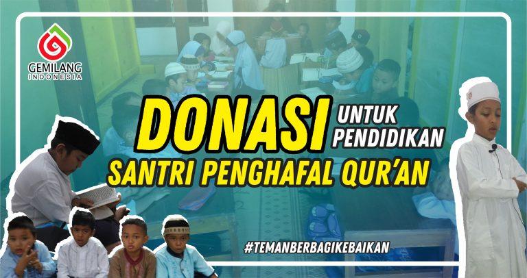 Donasi Untuk Pendidikan Santri Penghafal Quran